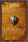 The Magus Conspiracy by Michael J. Synnott