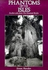 Phantoms of the Isles: Further Tales from the Haunted Realm