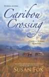 Caribou Crossing (Caribou Crossing #1)