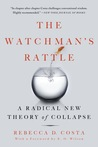 Watchman's Rattle: Thinking Our Way Out of Extinction
