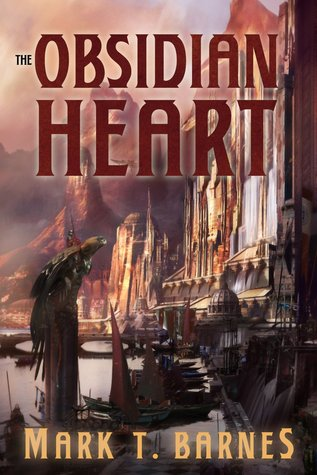 The Obsidian Heart (Echoes of Empire #2) by Mark T. Barnes