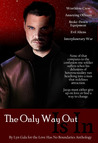 The Only Way Out Is In by Lyn Gala