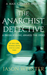 The Anarchist Detective: (Max Cámara 3)