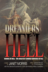 Dreamers in Hell by Janet E. Morris