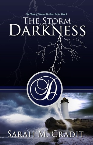The Storm and the Darkness by Sarah M. Cradit