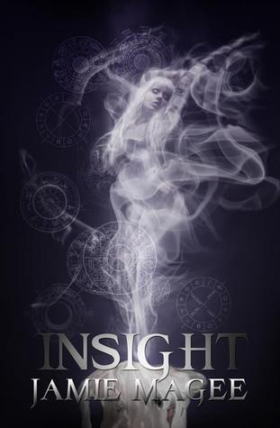 Insight (Insight, #1) by Jamie Magee