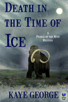 Death in the Time of Ice by Kaye George