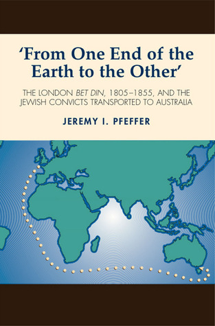 'From One End of the Earth to the Other' by Jeremy I. Pfeffer