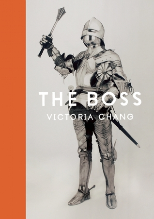 The Boss by Victoria Chang