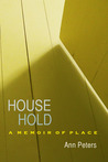 House Hold by Ann   Peters