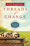 Threads of Change (A Quilting Story, #1)