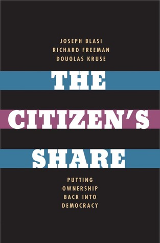 The Citizen's Share: Putting Ownership Back into Democracy