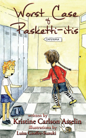 Worst Case of Pasketti-Itis by Kristine Carlson Asselin