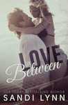 Love in Between by Sandi Lynn