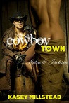 Cowboy Town by Kasey Millstead