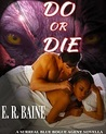 Do Or Die (Surreal Blue Rogue Agent, #1)