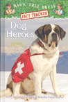 Dog Heroes (Magic Tree House Fact Tracker #24)