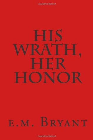 His Wrath, Her Honor