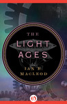 The Light Ages (The Aether Universe, #1)