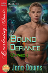 Bound by Defiance (Owned, #2)