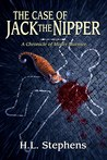 The Case of Jack the Nipper by H.L.  Stephens
