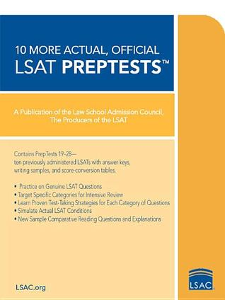 10 More, Actual Official LSAT PrepTests: (PrepTests 19 through 28)