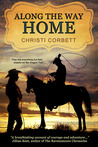 Along the Way Home by Christi Corbett