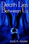 Death Lies Between Us (An Angel Falls, #1)