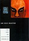 An Old Master: The Art of Aleister Crowley