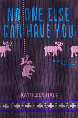 I Covet This Book: No One Else Can Have You by Kathleen Hale