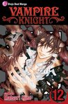 Vampire Knight, Vol. 12 by Matsuri Hino
