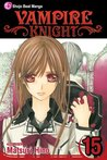 Vampire Knight, Vol. 15 by Matsuri Hino