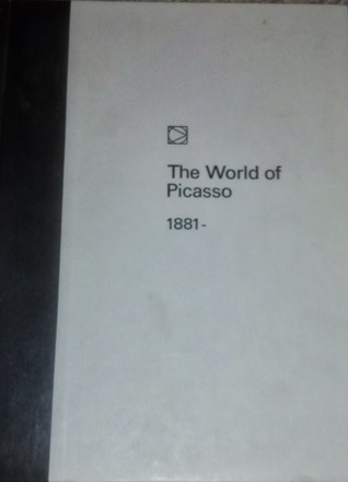 Download online for free The World Of Picasso: 1881- by Lael Wertenbaker DJVU