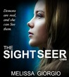 The Sight Seer (Silver Moon Saga, #1)