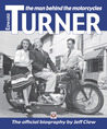 Edward Turner - The man behind the motorcycles