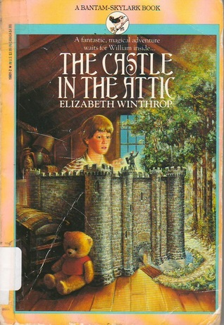 The Castle in the Attic by Elizabeth Winthrop