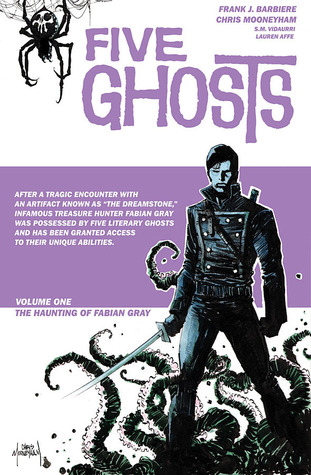 Five Ghosts: Volume 1: The Haunting of Fabian Gray