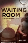 Waiting Room: A Return Man Short Story