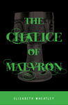 The Chalice of Malvron (Argetallam Saga, #3)
