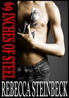 69 INCHES OF STEEL by Rebecca Steinbeck