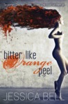 Bitter Like Orange Peel