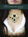 This Darkling Magic (Rift, #3)