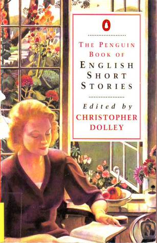 The Penguin Book of English Short Stories by Christopher Dolley