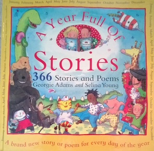 A Year Full of Stories: 366 Stories and Poems All in One Book
