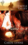 Alone in a Crowd by Carol Lynne