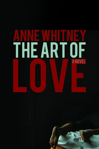 Release Day: The Art of Love by Anne Whitney