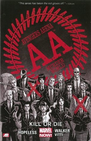 Avengers Arena, Vol. 1: Kill or Die