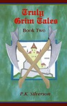 TRULY GRIM TALES - BOOK TWO