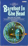 Barefoot in the Head (Corgi SF Collector's Library)
