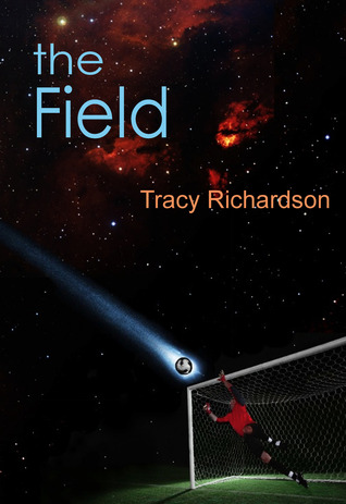 The Field by Tracy Richardson